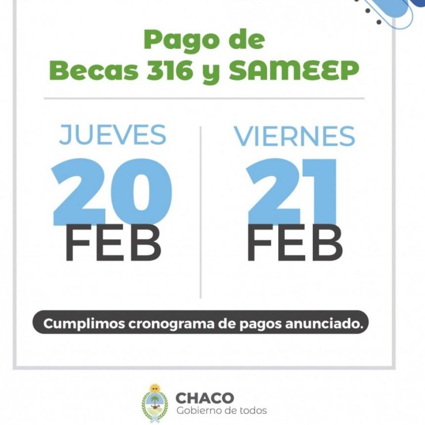 Jueves 20 y Viernes 21, se realizará el pago de Becas 316 y Sameep según cronograma anunciado.