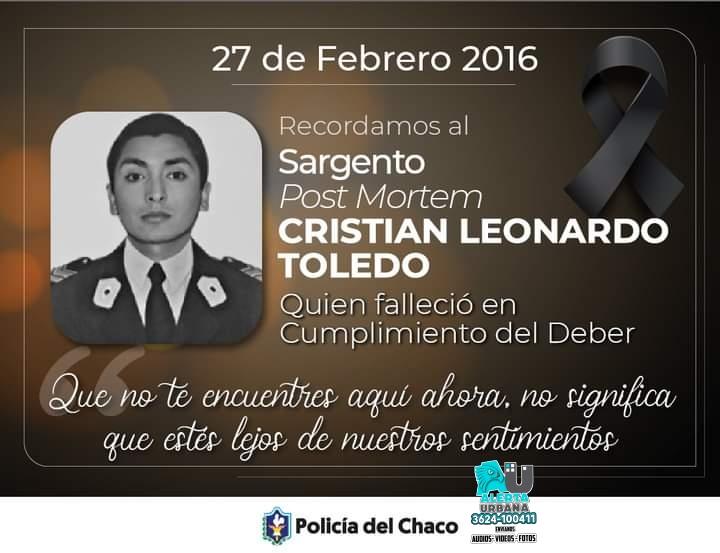 La policía del Chaco recuerda hoy al Sargento Post Mortem Cristián Toledo
