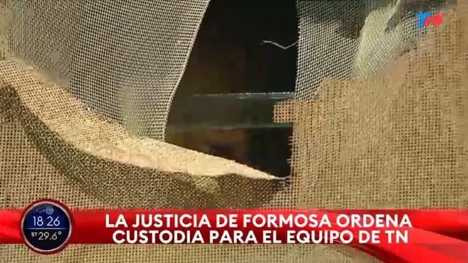 """Insólito: la Justicia de Formosa le ordenó a la policía local """"custodiar"""" al equipo de TN que trabaja en la provincia"""
