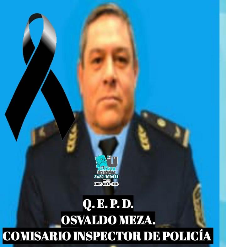 La Policía del Chaco está de luto: OSVALDO MEZA, hasta siempre
