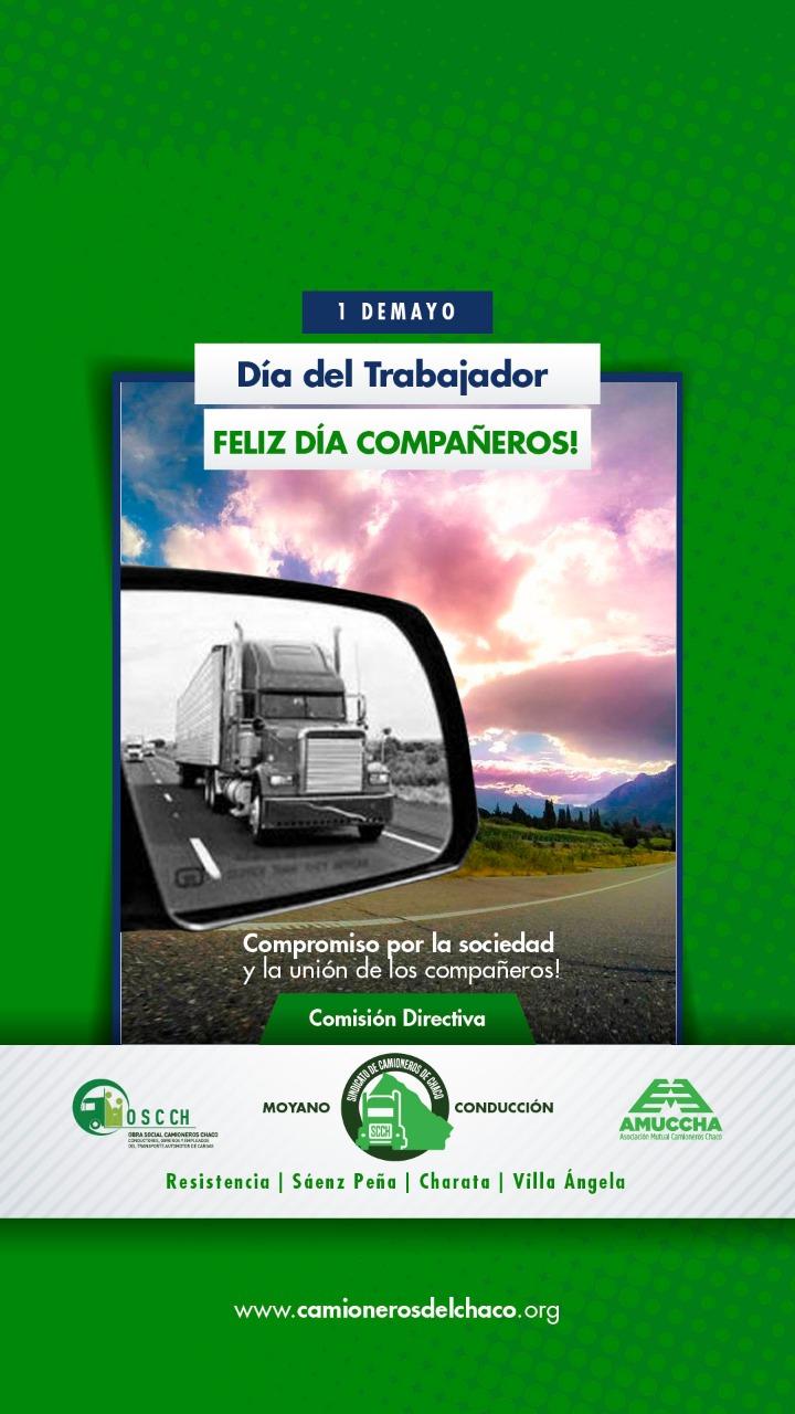 """El Sindicato de Camioneros del Chaco, saluda a sus afiliados por el """"Dia del Trabajador"""""""