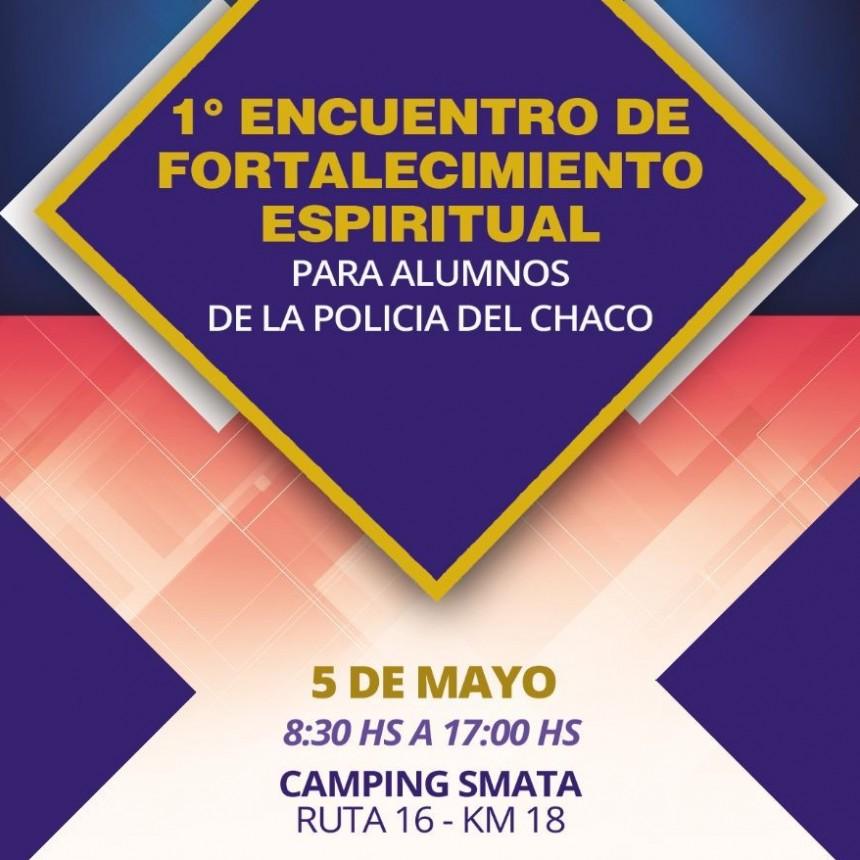 Primer Encuentro de Fortalecimiento Espiritual para alumnos de la Policía del Chaco
