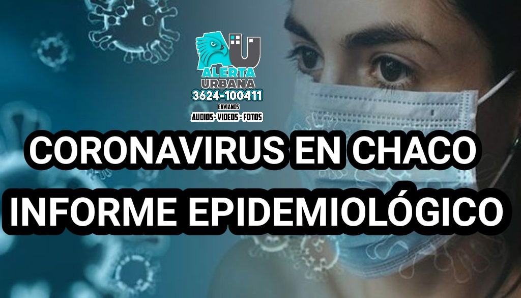 Nuevo reporte epidemiológico que brinda Salud Pública del Chaco