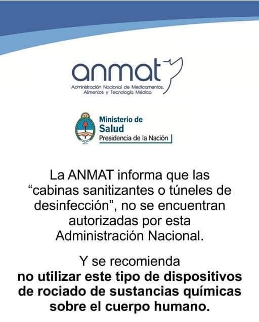 """La ANMAT informa que las """"cabinas sanitizantes o túneles de desinfección"""", no se encuentran autorizadas por esta Administración Nacional."""