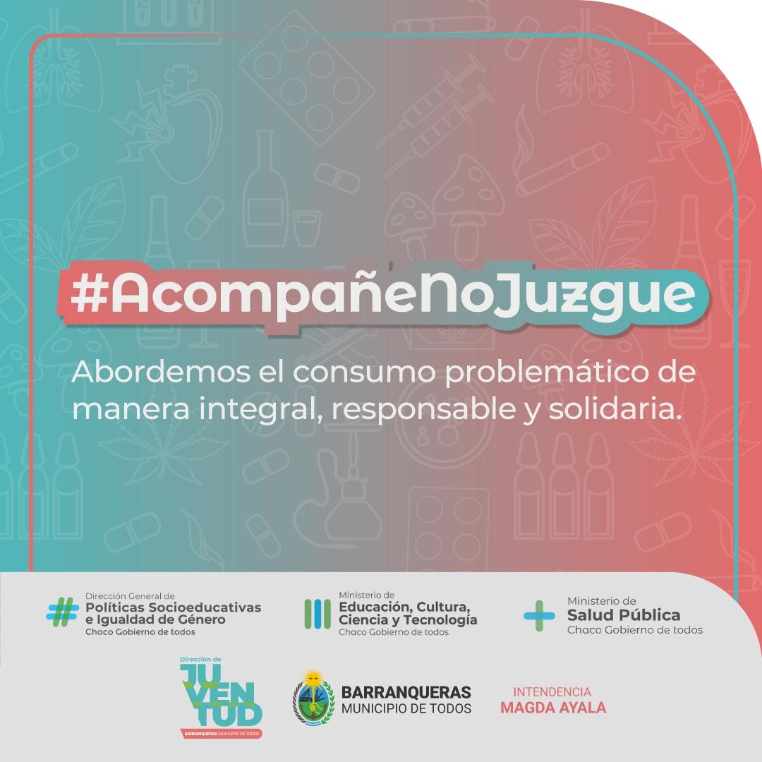 Acompañe-No Juzgue: la camáña de concientización sobre consumo problemático que acompaña el municipio
