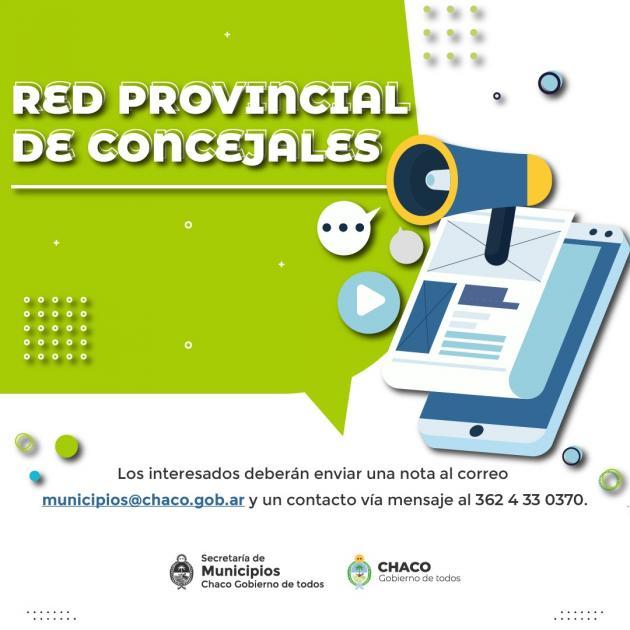 El Gobierno del Chaco, creó una Red Provincial de Concejales.