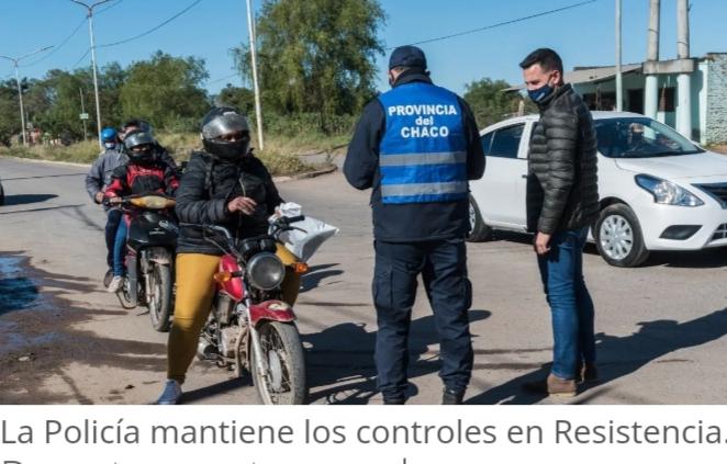 El Gobierno ratifica los controles aleatorios en puntos estratégicos de Resistencia.