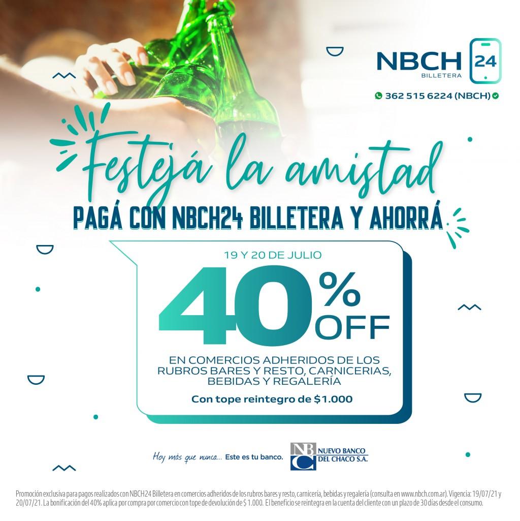 Hoy y mañana, 40% de bonificación para festejar la amistad con NBCH24 Billetera