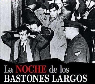 """Recordando la """"Noche de los Bastones Largos"""""""