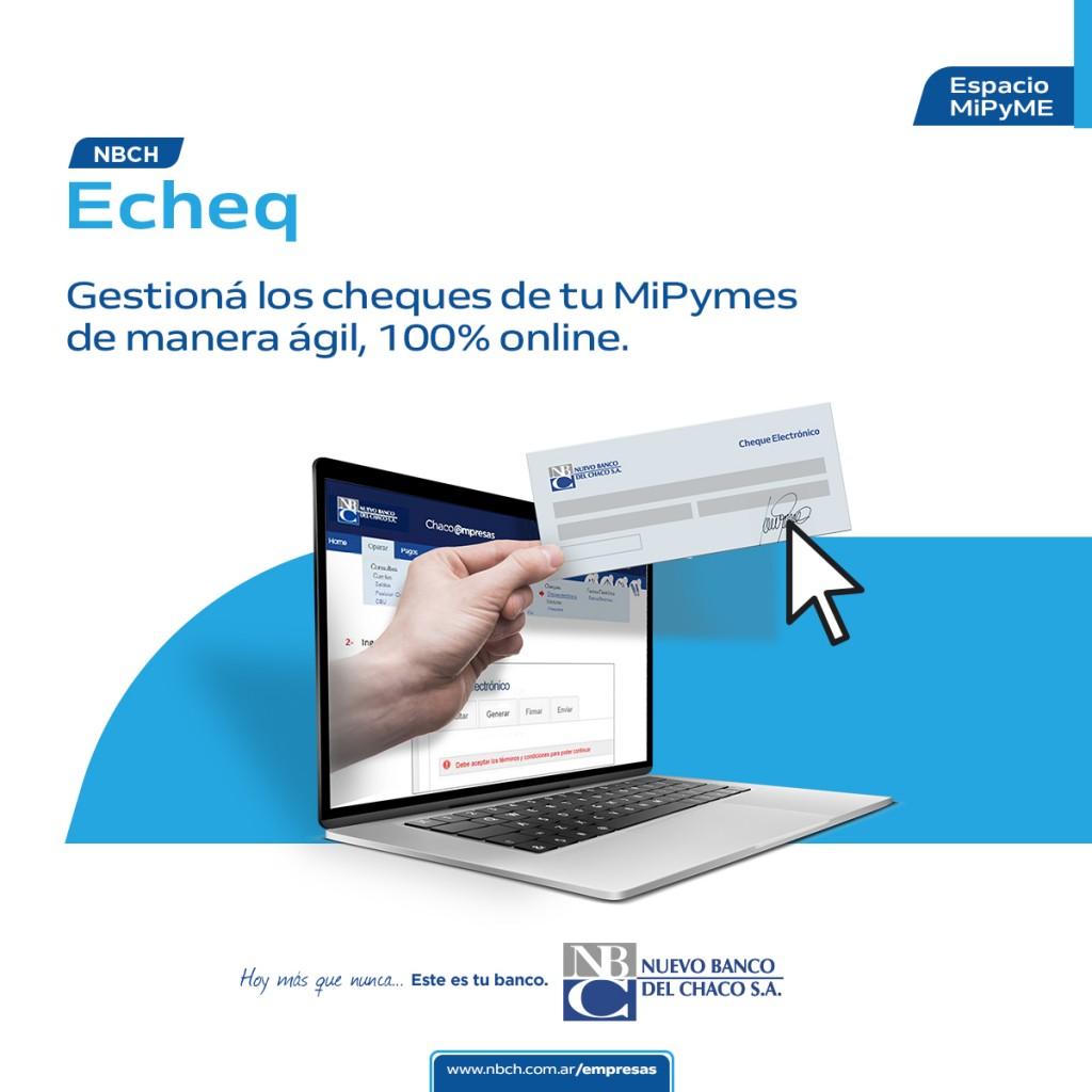 NBCH Echeq: gestión de Cheques 100% online, más eficiente, práctico y seguro