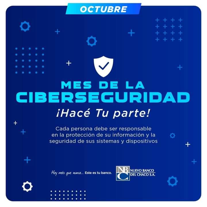 Nuevo Banco del Chaco promueve buenas prácticas en el Mes de la Ciberseguridad